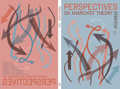 Perspectives on Anarchist Theory #27