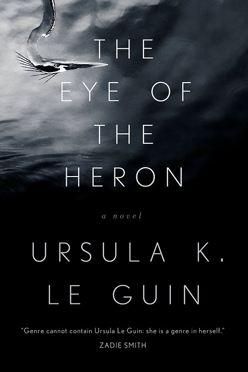 Eye of the Heron by Ursula K. Le Guin