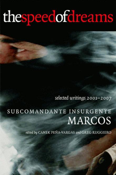 Speed of Dreams: Selected Writings 2001-2007