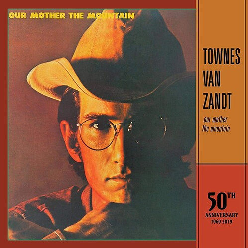 """Townes Van Zandt, """"Our Mother the Mountain 50th Anniversary Edition"""""""