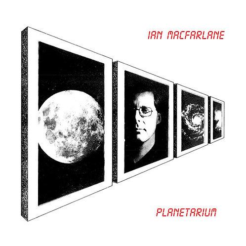 "Ian MacFarlane, ""Planetarium"""