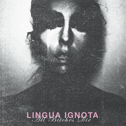 """Lingua Ignota, """"All Bitches Die"""""""
