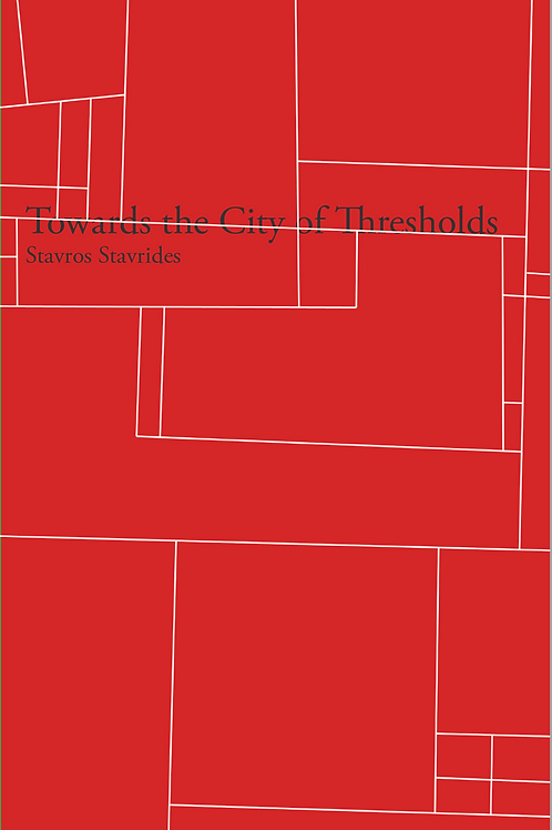 Towards the City of Thresholds by Stavros Stavrides