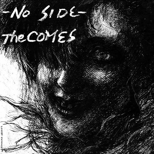 "The Comes, ""No Side"""