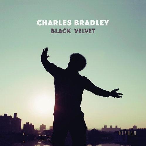 """Charles Bradley, """"Black Velvet"""""""