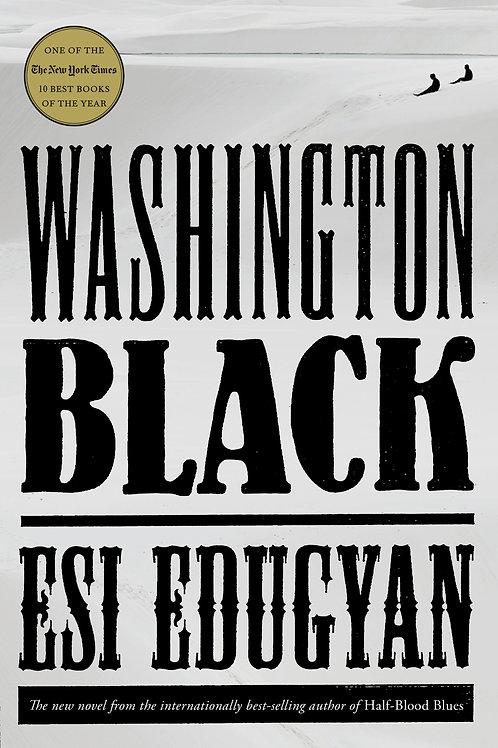 Washington Black by Esi Edugyan (used)