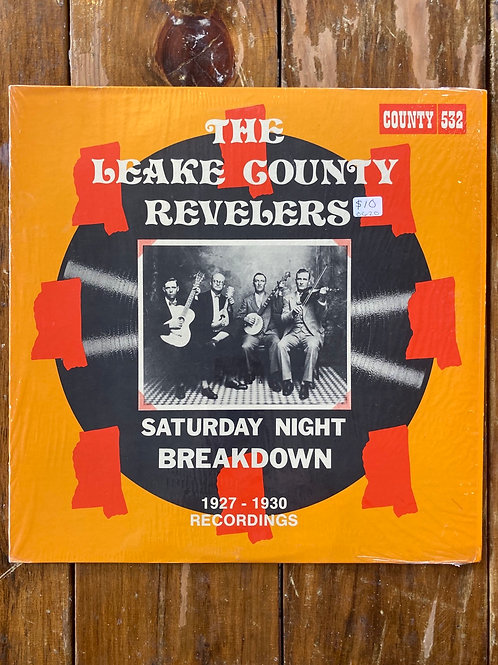 "The Leake County Revelers, ""Saturday Night Breakdown 1927-1930"" USED"