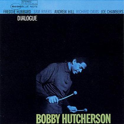 "Bobby Hutcherson, ""Dialogue"""