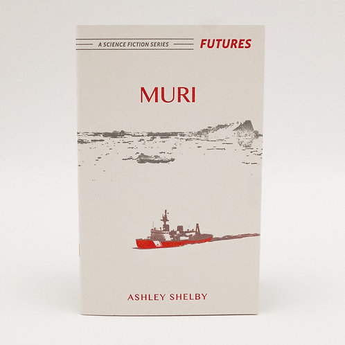 Muri (Futures #3) by Ashley Shelby
