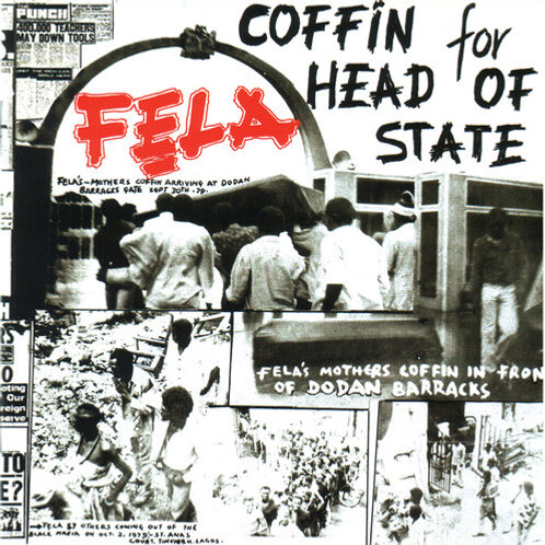 """Fela Kuti, """"Coffin For Head of State"""""""