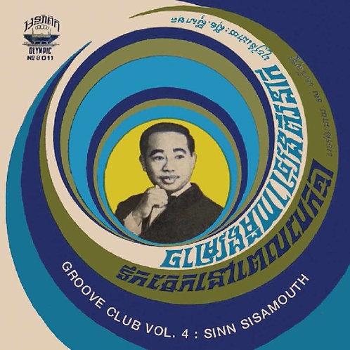 """Sinn Sisamouth, """"Groove Club Vol. 4: Sinn Sisamouth"""""""