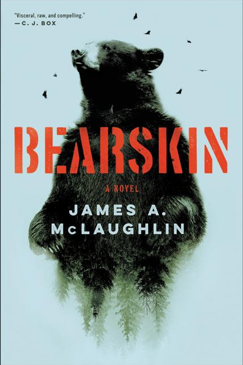 Bearskin by James A. McLaughlin (used)