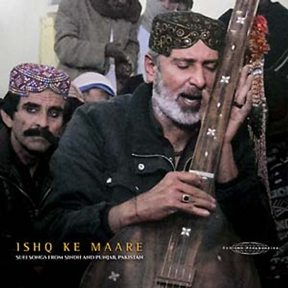 Ishq Ke Maare Sufi Songs from Sindh and Punjab, Pakistan