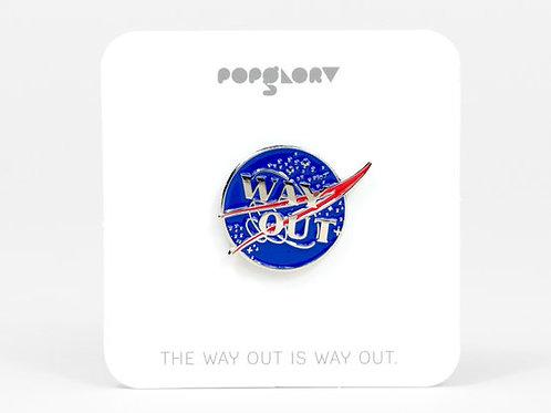 Way Out Enamel Pin
