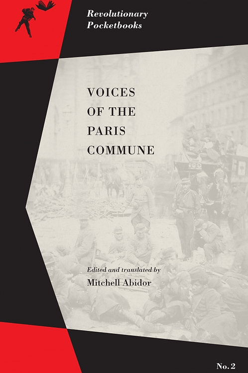 Voices of the Paris Commune edited by Mitchell Abidor
