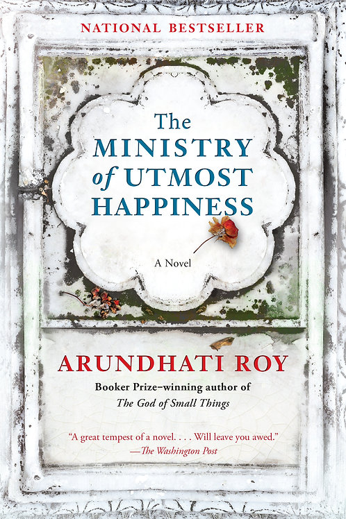 Ministry of Utmost Happiness by Arundhati Roy