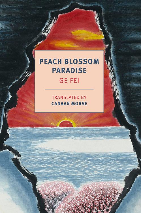 Peach Blossom Paradise by Ge Fei