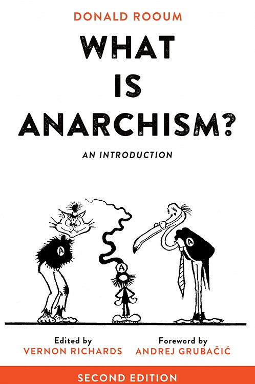 What Is Anarchism?: An Introduction, 2nd Edition