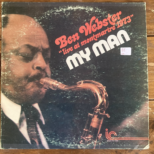 "Ben Webster, ""My Man Live at Montmartre 1973"" USED"