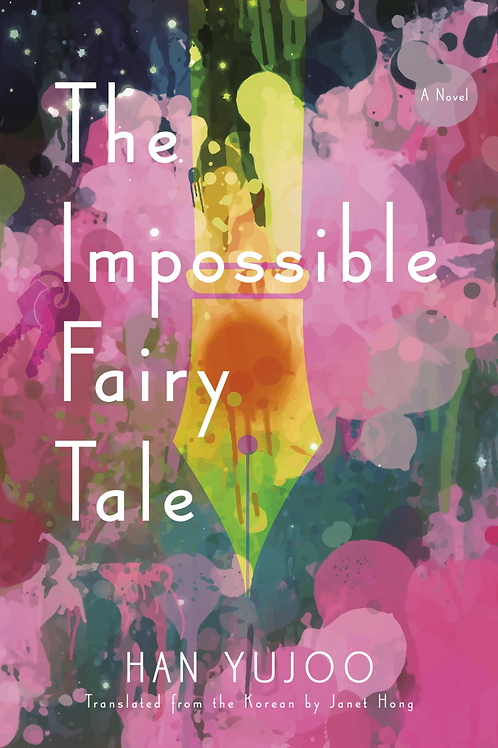 Impossible Fairy Tale by Han Yujoo