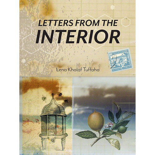 Letters from the Interior by Lena Khalaf Tuffaha