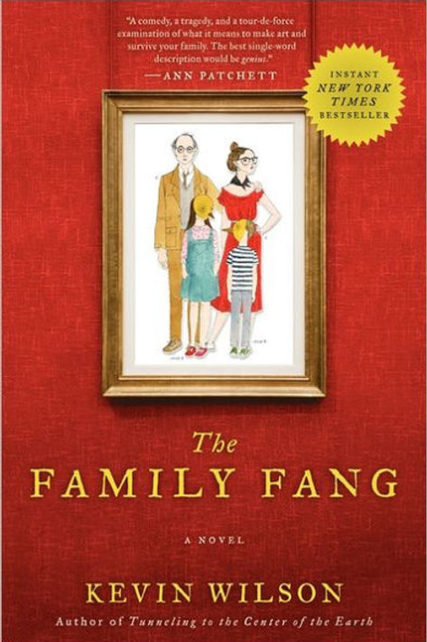 The Family Fang by Kevin Wilson (used)