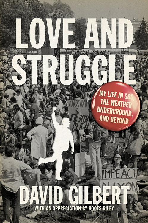 Love and Struggle: My Life in SDS, the Weather Underground, and Beyond (used)