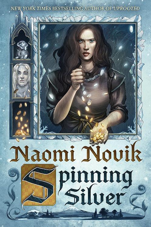 Spinning Silver by Naomi Novik (used)