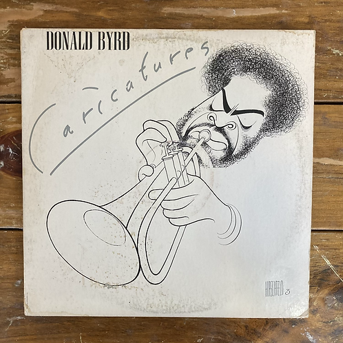 "Donald Byrd, ""Caricatures"" USED"