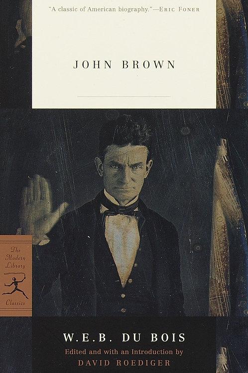 John Brown by W. E. B. Du Bois