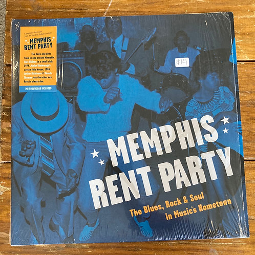 Memphis Rent Party: The Blues, Rock & Soul in Music's Hometown USED