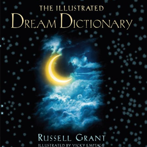 The Illustrated Dream Dictionary by Russell Grant (used)