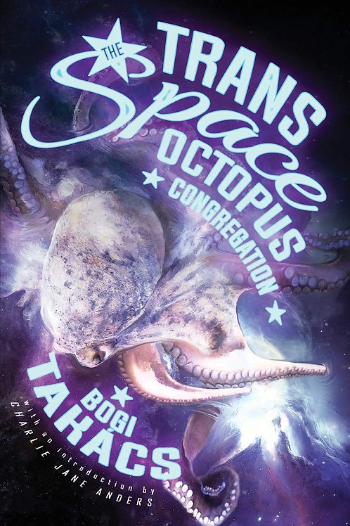 Trans Space Octopus Congregation by Bogi Takács