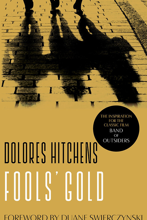 Fools' Gold by Dolores Hitchens