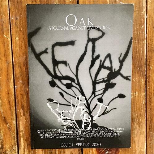 Oak: A Journal Against Civilization, issue 1