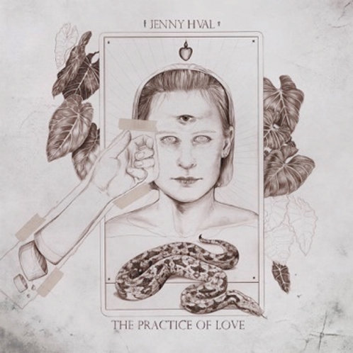 """Jenny Hval, """"The Practice of Love"""""""