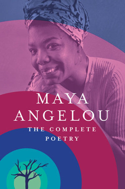Maya Angelou: The Complete Poetry (used)