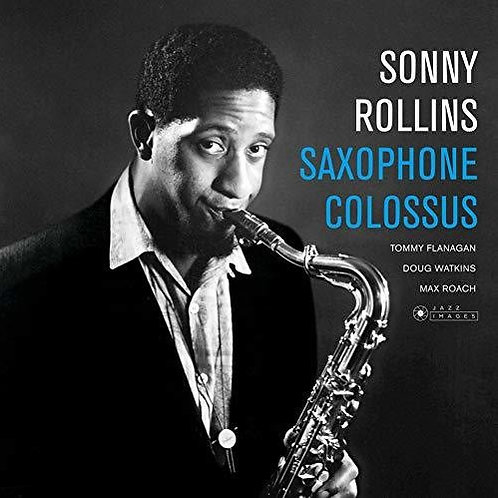"""Sonny Rollins, """"Saxophone Colossus"""""""