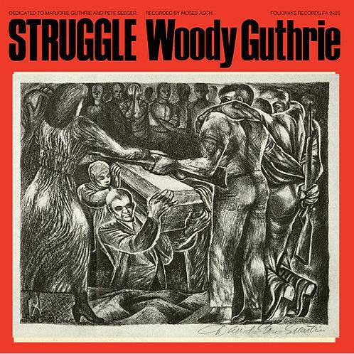 "Woody Guthrie, ""Struggle"""