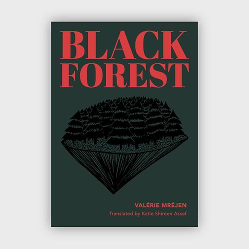 Black Forest by Valérie Mréjen