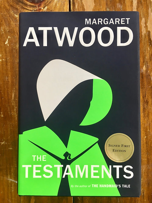 The Testaments: The Sequel to The Handmaid's Tale (signed first edition)