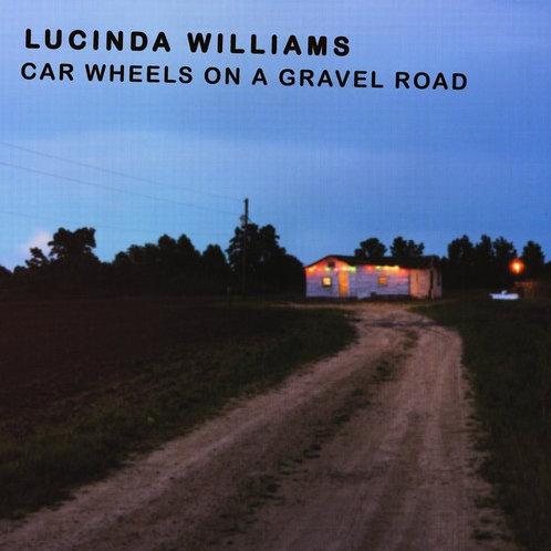 "Lucinda Williams, ""Car Wheels on a Gravel Road"""