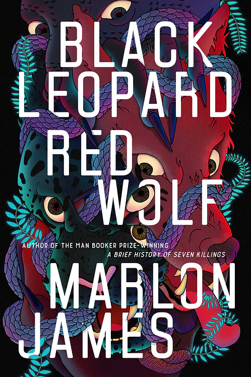 Black Leopard, Red Wolf by Marlon James (signed first edition)