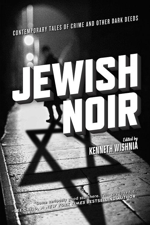Jewish Noir edited by Kenneth Wishnia