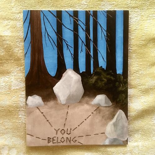You Belong Greeting Card