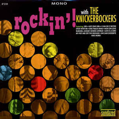 "The Knickerbockers, ""Rockin! With the Knickerbockers"""