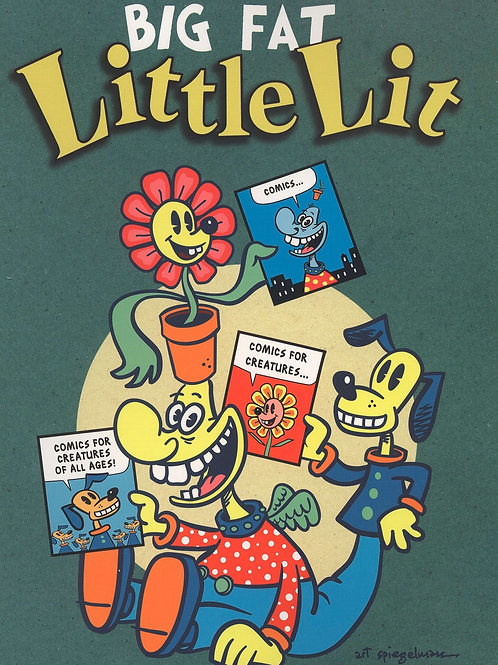 Big Fat Little Lit edited by Art Spiegelman & Francoise Mouly (used)