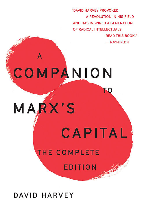 Companion to Marx's Capital: The Complete Edition by David Harvey