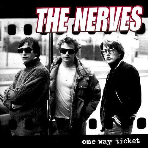 "Nerves, ""One Way Ticket"""