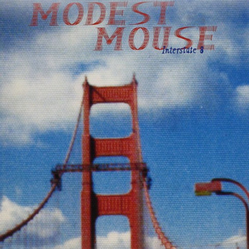 "Modest Mouse, ""Interstate 8"""
